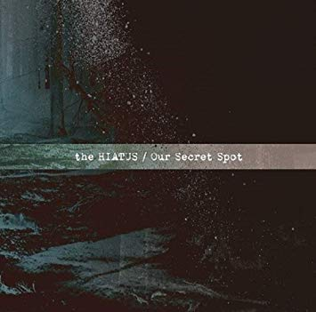 【和訳】Regrets / the HIATUS 『Our Secret Spot』「歌詞」