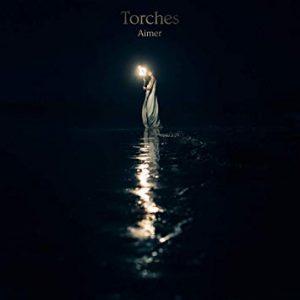 【和訳】Torches / Aimer『Torches』「歌詞」