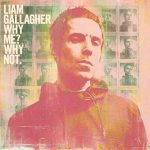 【和訳】One of Us / Liam Gallagher 『Why me Why not.』「歌詞」