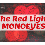 【和訳】The Red Light / MONOEYES『歌詞』
