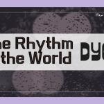 【和訳】The Rhythm of the World「A Daze In A Haze」「歌詞」